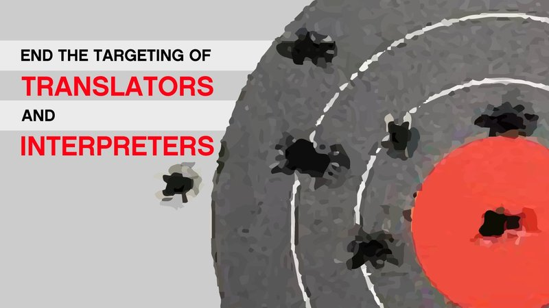 End the Targeting of Translators and Interpreters