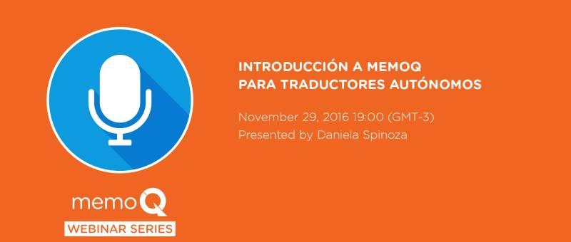 Introducción a MemoQ para traductores autónomos